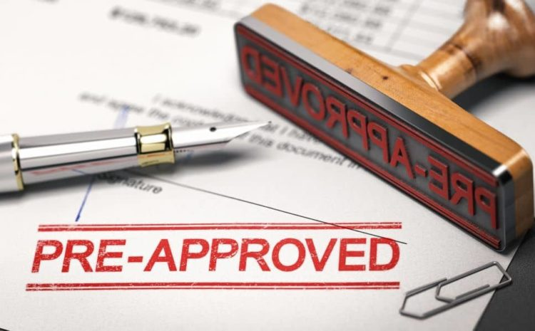 Getting pre-approved will make your loan application easier.